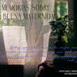 Memorias de una buena maternidad